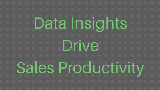 #LetsGetSmart - Data Insights Drive Sales Productivity