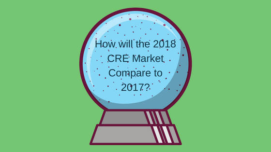 How Will the 2018 Commercial Real Estate Market Compare to 2017?