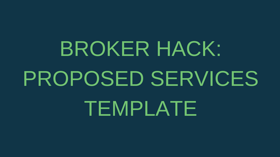Broker Hack: Proposed Services Template