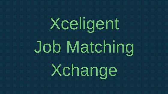 Xceligent Job Matching Xchange