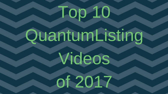 Top 10 QuantumListing Videos of 2017