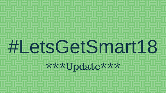 MORE SPEAKERS ANNOUNCED FOR #LETSGETSMART18