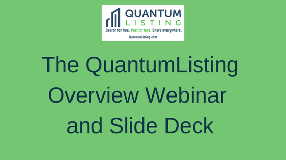 The QuantumListing Overview Webinar and Slide Deck