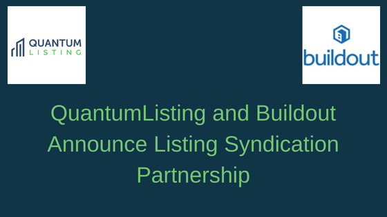 QuantumListing and Buildout Announce Listing Syndication Partnership