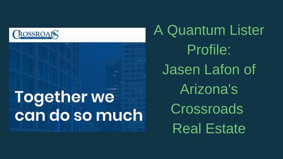 A Quantum Lister Profile: Jasen LaFon of Crossroads Real Estate