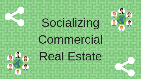 Socializing Commercial Real Estate
