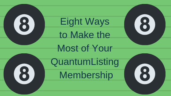 8 Ways to Make the Most of Your QuantumListing Membership
