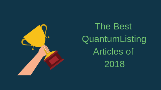 The Best QuantumListing Articles of 2018