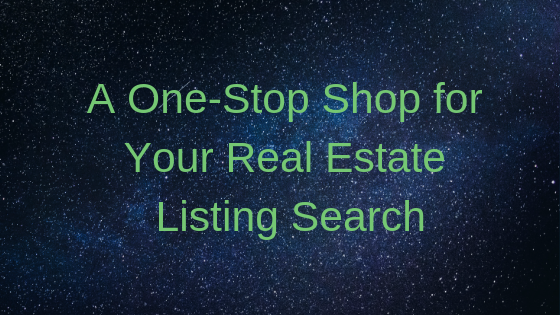 A One-Stop Shop for Your Real Estate Listing Search