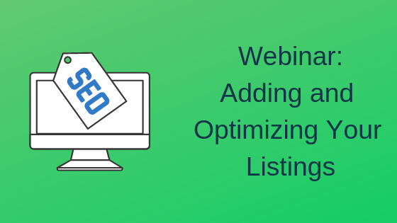 Adding and Optimizing Your Listings