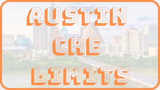 Austin CRE Limits