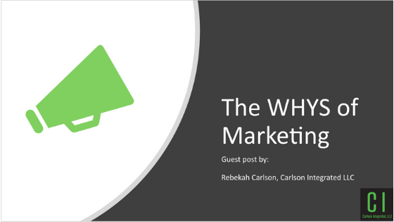 The WHYS of Marketing